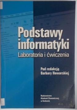 Podstawy informatyki. Laboratoria i ćwiczenia.