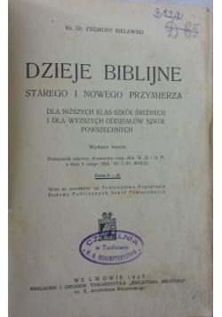 Dzieje biblijne starego i nowego przymierza, 1937r.