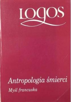 Antropologia śmierci. Myśl francuska