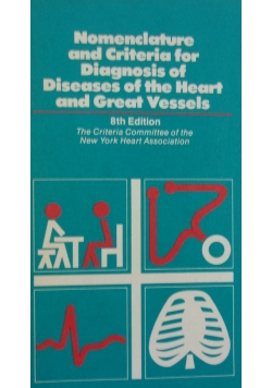 Nomenclature and criteria for diagnosis of diseases of the heart and great vessels