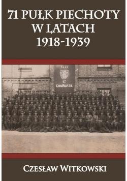 71 Pułk Piechoty w latach 1918-1939