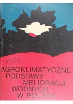 Agroklimatyczne podstawy melioracji wodnych w Polsce