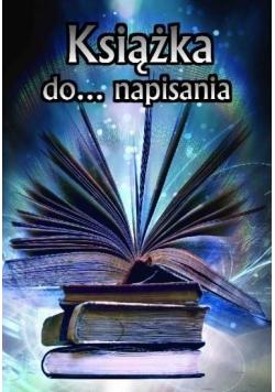 Książka do... napisania