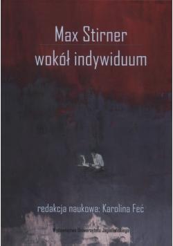Max Stirner Wokół indywiduum
