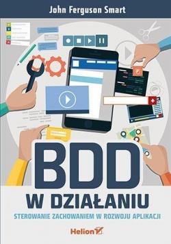 BDD w działaniu. Ster. zachowaniem w rozwoju aplik