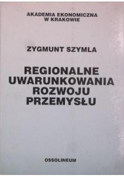 Regionalne uwarunkowania rozwoju przemysłu