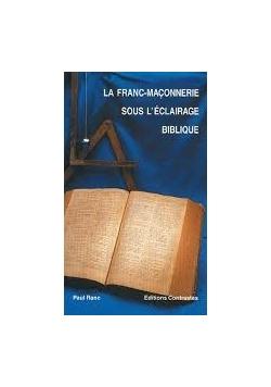 La Franc Maconnerie sous l eclairage biblique