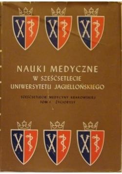 Nauki medyczne w sześćsetlecie Uniwersytetu Jagielońskiego
