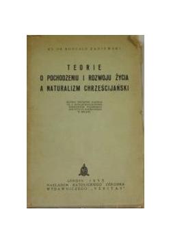 Teorie o pochodzeniu i rozwoju życia a naturalizm chrześcijański