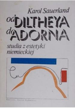 Od Diltheya do Adorna. Studia z estetyki niemieckiej