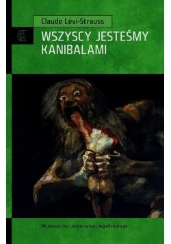 Wszyscy jesteśmy kanibalami