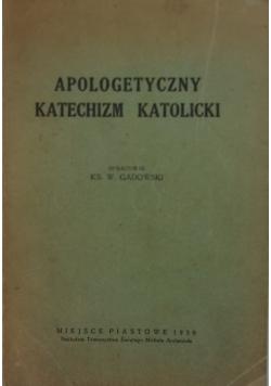 Apologetyczny katechizm katolicki, 1939 r.