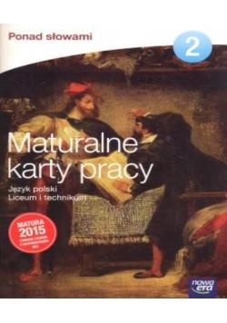 J. Polski LO 2 Ponad słowami KP ZPiR Matura 2015