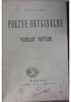 Poezye oryginalne i przekłady poetyczne, 1876 r.