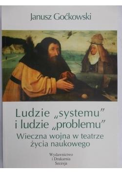 """Ludzie """"systemu"""" i ludzie """"problemu"""""""