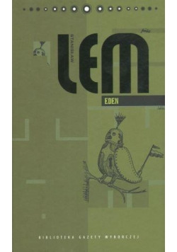 Dzieła S. Lem T.10 - Eden