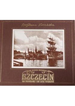 Na dawnej fotografii Szczecin