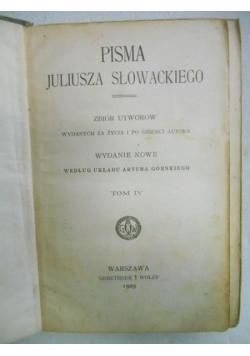 Pisma. Zbiór utworów wydanych za życia i po śmierci autora, tom IV, 1909 r.