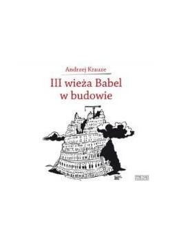III wieża Babel w budowie  Zysk i S-ka