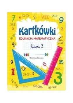 Kartkówki. Edukacja matematyczna. Klasa 3