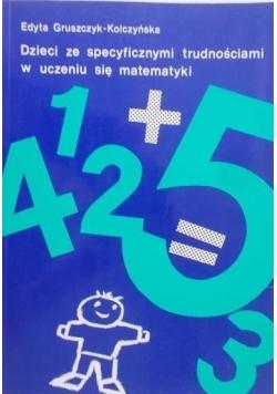 Dzieci ze specyficznymi trudnościami w uczeniu się matematyki