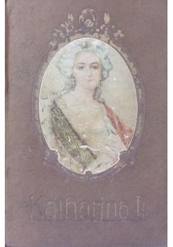 Katharina II, 1912r.