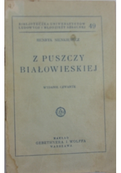 Z Puszczy Białowieskiej