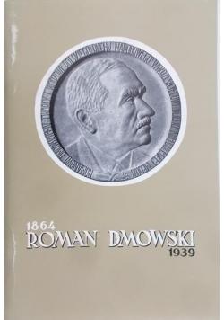 Roman Dmowski 1864 – 1939, reprint z 1939 r.