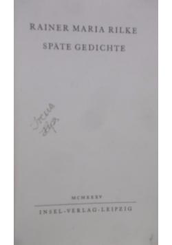 Spate Gedichte, 1935 r.
