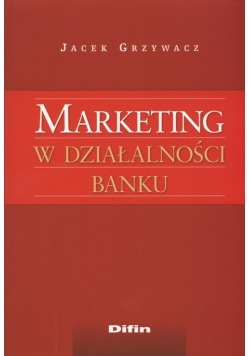 Marketing w działalności banku
