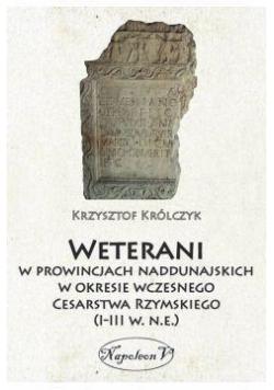 Weterani w prowincjach naddunajskich...