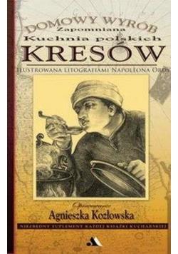 Domowy wyrób. Zapomniana kuchnia polskich Kresów