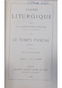 Le Temps Pascal Tom I , 1926