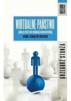 Wirtualne państwo jako przestrzeń edukacji obywat.