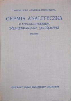 Chemia analityczna z uwzględnieniem półmikroanalizy jakościowej