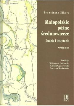 Małopolskie późne średniowiecze