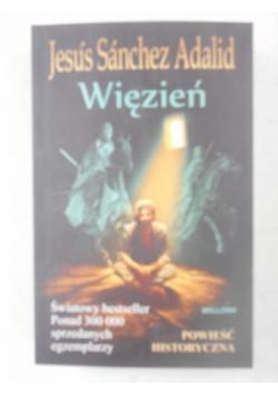 Adalid Jesus Sanchez - Więzień