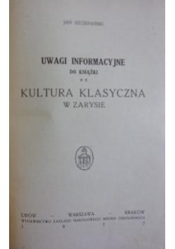 Kultura Klasyczna w zarysie ,1927r.