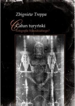 Całun turyński. Fotografia Niewidzialnego