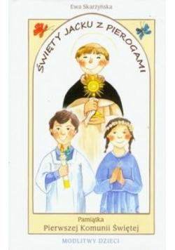 Pamiątka I Komunii Św. - Święty Jacku z pierogami