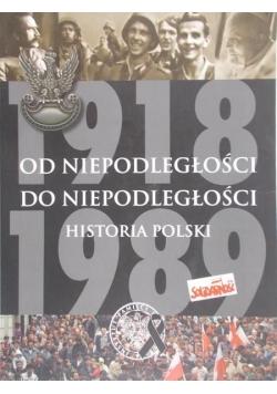 Od niepodległości do niepodległości. Historia Polski 1918-1989
