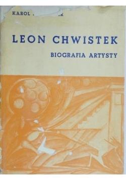 Leon Chwistek. Biografia artysty