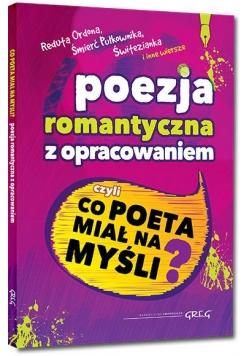 Poezja romantyczna z opracowaniem ...GREG