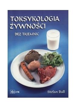 Toksykologia żywności bez tajemnic