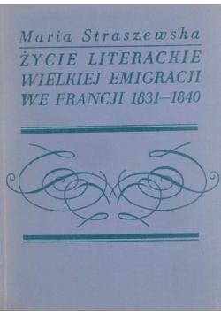 Życie literackie Wielkiej Emigracji we Francji 1831-1840