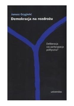 Demokracja na rozdrożu