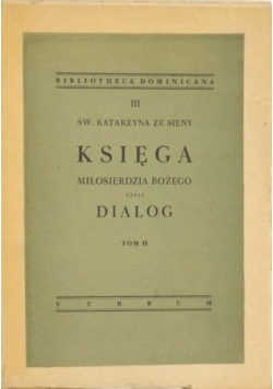 Księga Miłosierdzia Bożego czyli Dialog, Tom II, 1948 r.