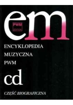 Encyklopedia muzyczna T2 C-D. Biograficzna