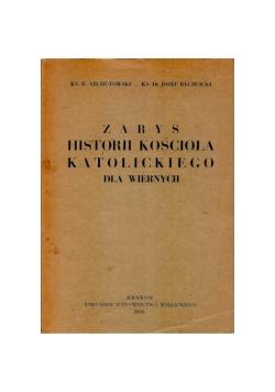 Zarys historii kościoła katolickiego dla wiernych