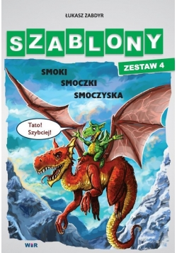 Szablony - Zestaw 4 - Smoki, smoczki, smoczyska